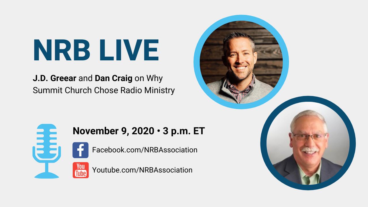 NRB Live: J.D. Greear and Dan Craig on Why Summit Church Chose Radio Ministry