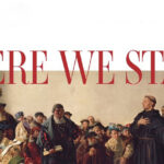 Here We Stand: An Online Streaming Event Hosted by Ligonier Ministries