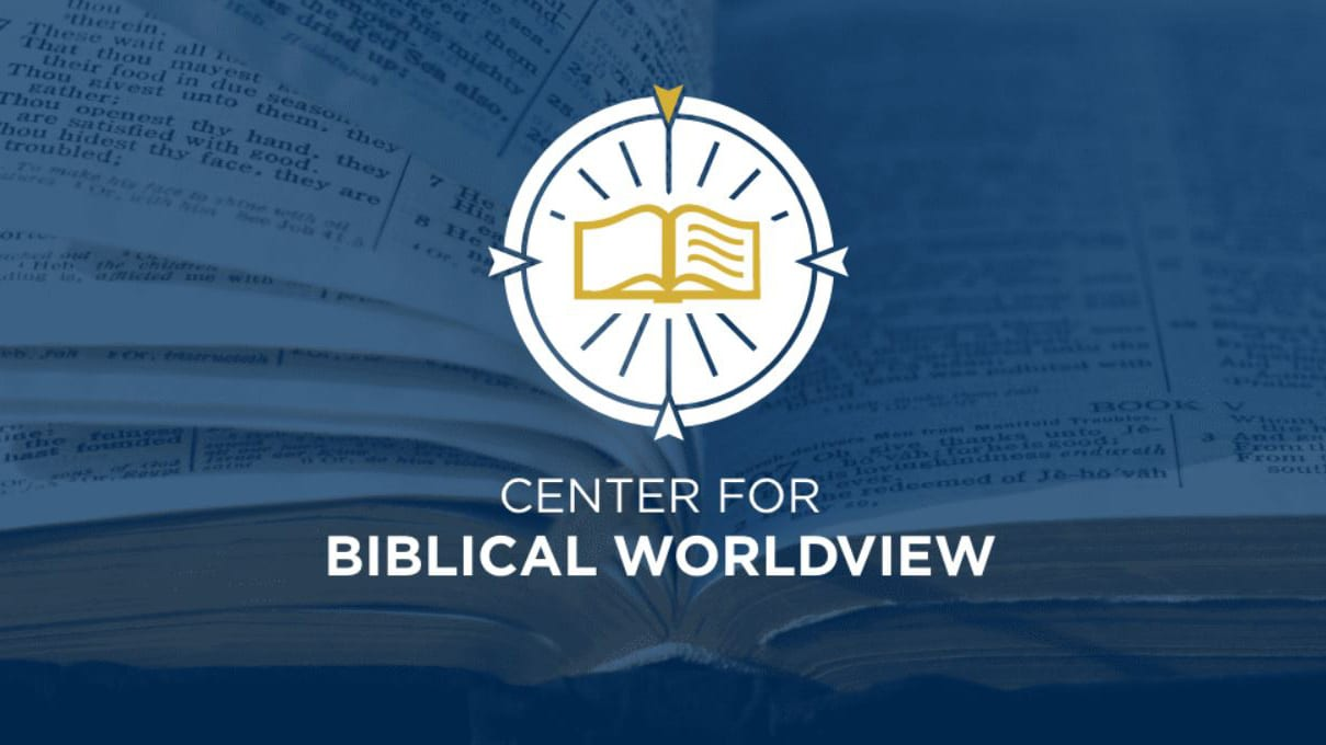 Center for Biblical Worldview